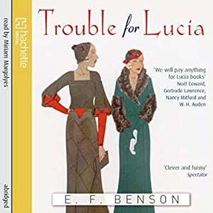 Trouble for Lucia Audiobook
