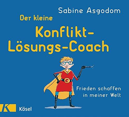 Asgodom Konfliktlösung-Coach Konflikte lösen