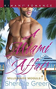 A Miami Affair (Millionaire Moguls) by [Green, Sherelle]