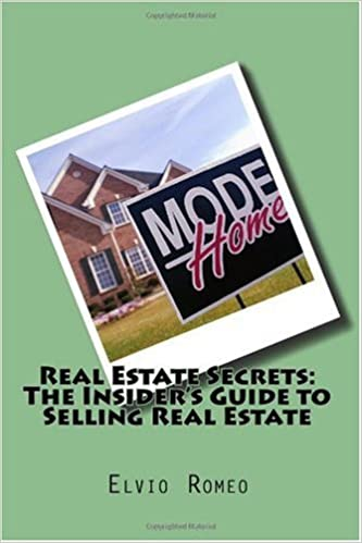Insider Secrets: Sell Real Estate Like A Pro