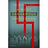 A Most Dangerous Innocence: A Novel