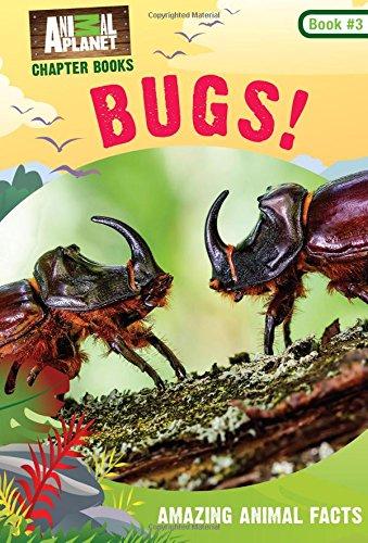 Bugs! (Animal Planet Chapter Books #3) (Volume 3)