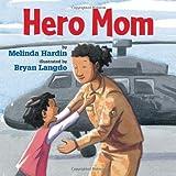 Hero Mom, Melinda Hardin, 1477816453