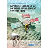 Guidance Document on the Implementation of an Incident Management System (IMS)