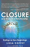 Closure and the Law of Relationship, Lissa Coffey, 1439259534