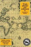 img - for By Kenneth R. Andrews Trade, Plunder and Settlement: Maritime Enterprise and the Genesis of the British Empire, 1480-1630 (1st First Edition) [Paperback] book / textbook / text book