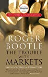 img - for The Trouble with Markets: Saving Capitalism from Itself book / textbook / text book