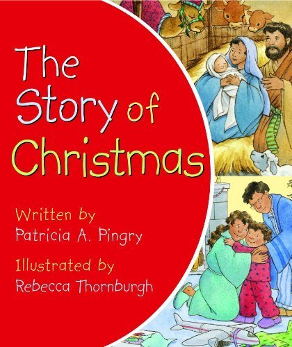 Download The Story of Christmas by Patricia A. Pingry (Board Book Edition) [Boardbook(2010)] pdf epub
