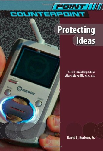 Protecting Ideas (Point/Counterpoint (Chelsea Hardcover)) ebook