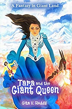 Tara and the Giant Queen: A Fantasy in Giant Land