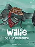 Willie of the Guadalupe