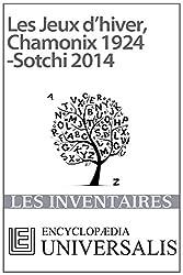 Les Jeux d'hiver, Chamonix 1924-Sotchi 2014 (Les Inventaires d'Universalis)