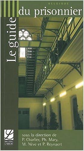 Lire en ligne Le guide du prisonnier pdf, epub ebook