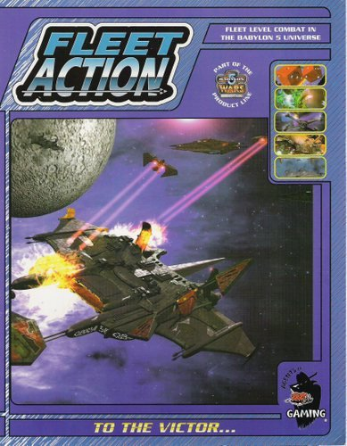 Fleet Action: To the Victor (Babylon 5 Wars)