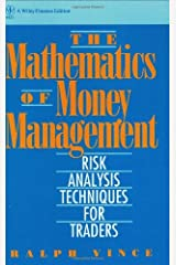The Mathematics of Money Management: Risk Analysis Techniques for Traders by Ralph Vince (1992-04-17) Hardcover