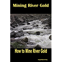 Mining River Gold