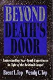 Beyond Death's Door, Top, Brent L. and Top, Wendy C., 0884948951