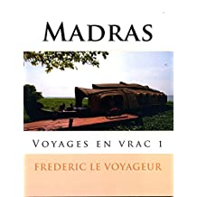 Madras: Voyages en vrac 1 (French Edition)