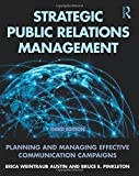 img - for Strategic Public Relations Management: Planning and Managing Effective Communication Campaigns (Routledge Communication Series) book / textbook / text book