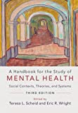 img - for A Handbook for the Study of Mental Health: Social Contexts, Theories, and Systems book / textbook / text book