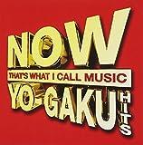 Now Yo-Gaku Hits [Ltd. ] by Various (2009-11-17)