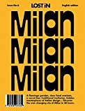 Milan: LOST In City Guide (Lost in Guides, Volume 2)