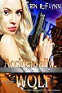 Accidentally Wolf (Seraphine Thomas Book 1)