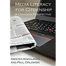 Media Literacy for Citizenship: A Canadian Perspective