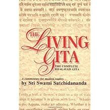 Living Gita: The Complete Bhagavad Gits