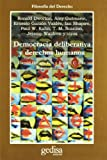 Democracia Deliberativa y Derechos Humanos, , 8474329671