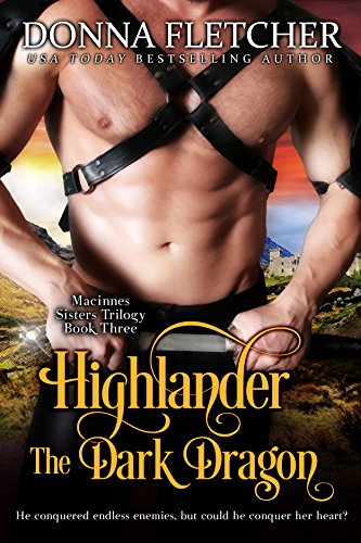 (Highlander The Dark Dragon (Macinnes Sisters Trilogy Book 3))