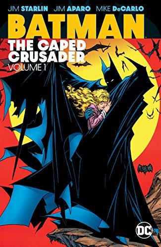 Batman: The Caped Crusader Vol. 1 (Batman (1940-2011))