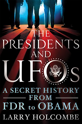 The Presidents and UFOs: A Secret History from FDR for sale  Delivered anywhere in USA