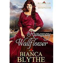 Runaway Wallflower (Matchmaking for Wallflowers Book 3)