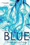 Shades of Blue, Charles Glogowski and Anne Glogowski, 1602472726