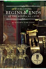 Everything Begins and Ends at the Kentucky Club by Benjamin Alire Saenz(2012-10-30) Paperback