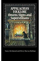 Appalachian Folklore Omens, Signs and Superstitions Paperback