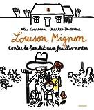 Louison Mignon, Tome 2 : Louison Mignon contre le bandit aux feuilles mortes