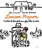 """Afficher """"Louison Mignon n° 2 Louison Mignon contre le bandit aux feuilles mortes"""""""