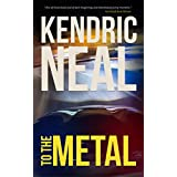 To the Metal (A Paris of the South Mystery Book 1)