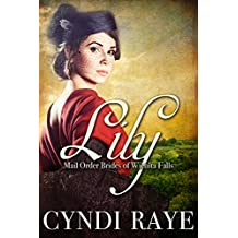 Lily: Mail Order Brides Of Wichita Falls Series - Book 3