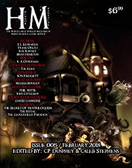 Hinnom Magazine Issue 005 by [Dunphey, C.P., Padgett, Jon, Edwards, S.L., Oreto, Frank, Karney, Rue, Hamilton, Brian, Opperman, K.A., Burkley, Melissa]
