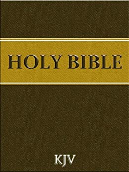 The Holy Bible - King James Version (Religion and Philosophy) (English Edition) por [Deus]