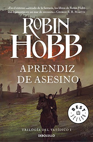 Aprendiz de asesino (Trilogía del Vatídico 1) (BEST SELLER) Tapa blanda – 3 jul 2014 Robin Hobb Debolsillo 8490623112 FICTION / Fantasy / General