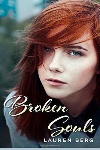 Broken Souls: Love and Betrayal (Sandra's Romantic Affairs and Adventures) (Volume 1)