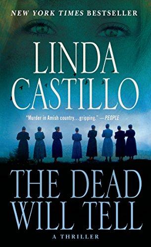 The Dead Will Tell: A Kate Burkholder Novel