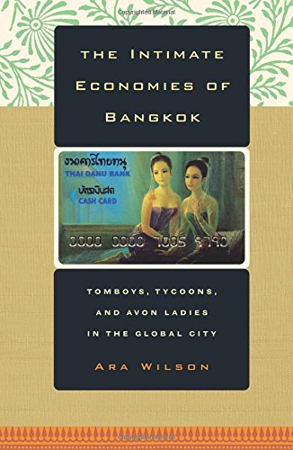 The Intimate Economies of Bangkok: Tomboys, Tycoons, and Avon - Import It All