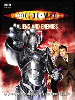 Book Doctor Who: Aliens And Enemies (Doctor Who (BBC)) by Justin Richards (2006-08-01)