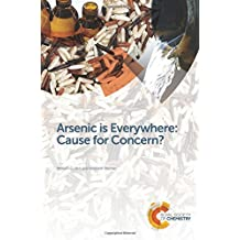 Arsenic is Everywhere: Cause for Concern?