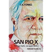 San Pío X: El Papa Sarto, un papa santo (Colección Santos nº 3) (Spanish Edition)
